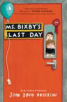 Ms. Bixby&#39s last day
