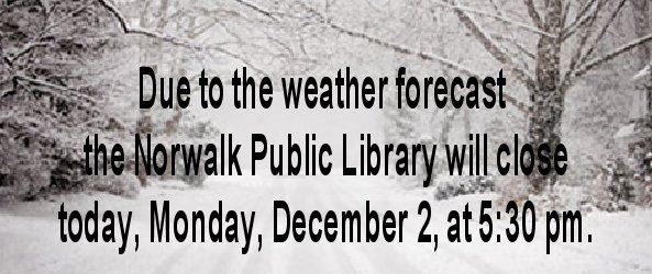 The library will close today at 5:30 pm