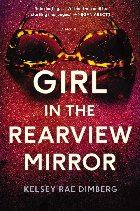 The Girl in the Rearview Mirror